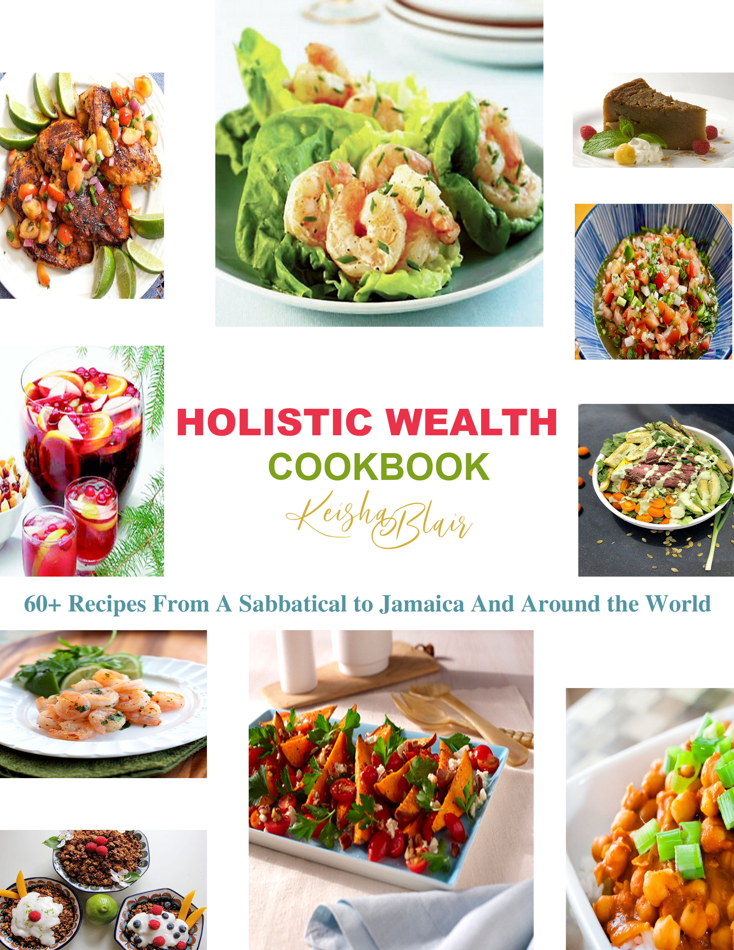 The Holistic Wealth Cookbook